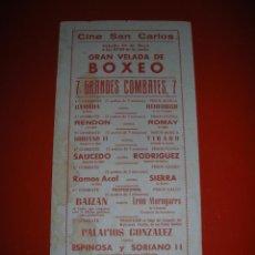 Coleccionismo deportivo: BOXEO.CINE SAN CARLOS.CÁDIZ.7 GRANDES COMBATES.. Lote 47254402