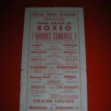Coleccionismo deportivo: BOXEO.CINE SAN CARLOS.CÁDIZ.7 GRANDES COMBATES.SIN FECHA.AÑOS 50. Lote 47254786