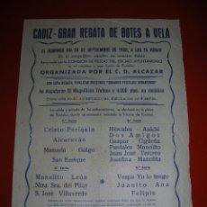 Coleccionismo deportivo: CÁDIZ.GRAN REGATA DE BOTES DE VELA.28 DE SEPTIEMBRE DE 1958.ORGANIZADA POR EL C.D.ALCAZAR.. Lote 47254830