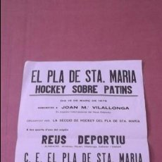 Coleccionismo deportivo: CARTEL DEL HOMENAJE A JOAN MARÍA VILLALLONGA 1975 HOCKEY SOBRE PATINES REUS DEPORTIU. Lote 47283730