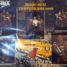 Coleccionismo deportivo: POSTER NBA BALONCESTO BASKET NBA MIAMI HEAT CAMPEON 2006. Lote 48562060