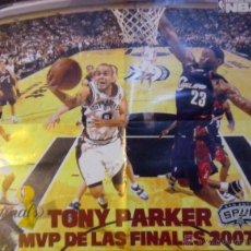 Coleccionismo deportivo: POSTER NBA BALONCESTO BASKET TONY PARKER SPURS SAN ANTONIO MVP FINALES 2007. Lote 48562238