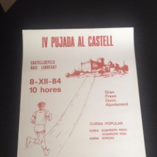 Coleccionismo deportivo: CARTEL POSTER ATLETISMO CURSA CARRERA POPULAR IV PUJADA AL CASTELL CASTELLDEFELS SUBIDA CASTILLO. Lote 49955595