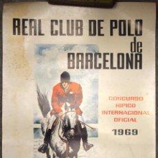 Coleccionismo deportivo: CARTEL PUBLICIDAD REAL CLUB DE POLO DE BARCELONA CONCURSO HIPICO INTERNACIONAL 1969 JINETE CABALLO 5. Lote 50548901