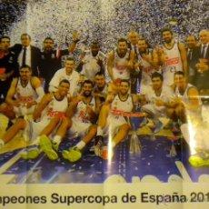 Coleccionismo deportivo: POSTER REAL MADRID BALONCESTO BASKET CAMPEON SUPERCOPA ESPAÑA 2014. Lote 52804279