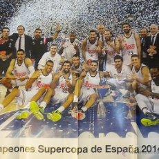 Coleccionismo deportivo: POSTER REAL MADRID CAMPEON SUPERCOPA BALONCESTO BASKET 2014. Lote 52998947