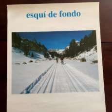 Coleccionismo deportivo: CARTEL DE ESQUI, SKI, ESQUI DE FONDO, HOSPITAL DE BENASQUE. Lote 53840357