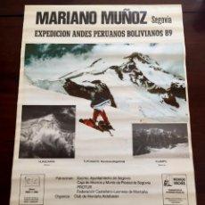 Coleccionismo deportivo: CARTEL MARIANO MUÑOZ, SEGOVIA, EXPEDICION ANDES PERUANOS BOLIVIANOS 1989. Lote 53840559