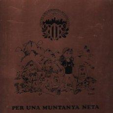 Coleccionismo deportivo: CARTEL METALICO DEL CENTRE EXCURSIONISTA DE CATALUNYA - PER UNA MUNTANYA NETA - EN 3 IDIOMAS. Lote 54231104