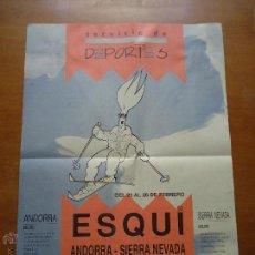 Coleccionismo deportivo: CARTEL DEPORTIVO ESQUI SQUI ANDORRA SIERRA NEVADA 1993. Lote 55051022