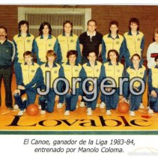 Coleccionismo deportivo: BALONCESTO REAL CANOE N.C. CAMPEÓN LIGA NACIONAL FEMENINA 1983-1984. RECORTE. Lote 56056406