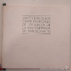 Coleccionismo deportivo: 19.2 LIBRO, CARTEL OFICIAL, COLECCION DE LOS CARTELES OFICIALES DE LA OLIMPIADA BARCELONA 1992. Lote 57002084