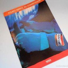 Coleccionismo deportivo: EQUIPO REPSOL EN COMPETICIÓN 1993. COCHES Y MOTOS #PV-R. Lote 57080934