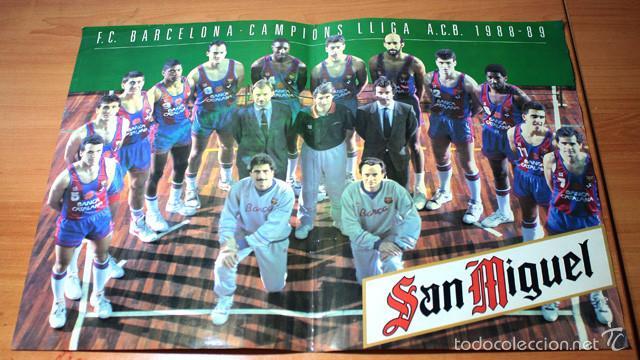 CARTEL POSTER F.C.BARCELONA CAMPIONS LLIGA A.C.B. 1988-89 SAN MIGUEL 48 X 33 CM (Coleccionismo Deportivo - Carteles otros Deportes)