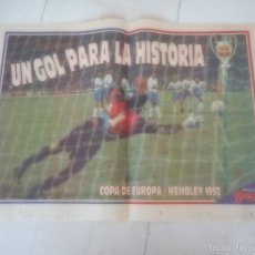Coleccionismo deportivo: POSTER BARÇA BARCELONA FUTBOL GOL WEMBLEY. Lote 57653472