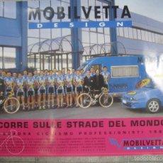 Coleccionismo deportivo: CARTEL DE CICLISMO MOBILVETTA. 1998. PERFECTO ESTADO. 68,5 X 98 CM.. Lote 57703128