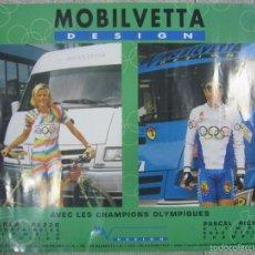 Coleccionismo deportivo: CARTEL MOBILVETTA. PAOLA PEZZO Y PASCAL RICHARD. 48,5 X 68 CM.. Lote 57705535