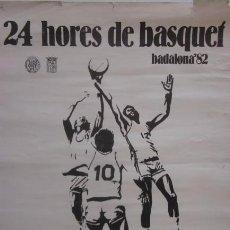 Coleccionismo deportivo: 24 HORES DE BASQUET BADALONA 82. Lote 57958733