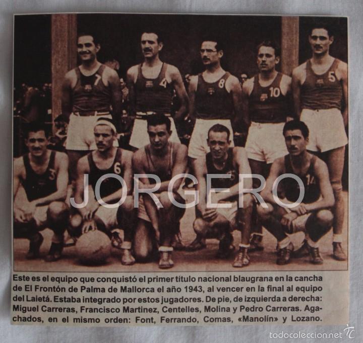 F.C. BARCELONA BALONCESTO. CAMPEÓN DE COPA 1942-1943. RECORTE (Coleccionismo Deportivo - Carteles otros Deportes)