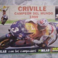 Coleccionismo deportivo: PÓSTER CRIVILLE DE CAMPEÓN DEL MUNDO 1999 DE APROX DE 60X40CM. Lote 58230969