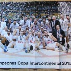 Coleccionismo deportivo: POSTER REAL MADRID CAMPEON COPA INTERCONTINENTAL 2015 BALONCESTO BASKET. Lote 58965385