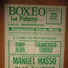 Coleccionismo deportivo: CARTEL POSTER BOXEO LA PALOMA EX CAMPEON DE EUROPA MANUEL MASSO . Lote 61137659