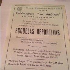 Coleccionismo deportivo: CARTEL DE LA INAUGURACIÓN DEL POLIDEPORTIVO LAS AMÉRICAS DE HUELVA DE ESCUELAS DEPORTIVAS. Lote 61219179
