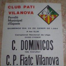 Coleccionismo deportivo: 1984. VILANOVA I LA GELTRU (BARCELONA) CARTEL PATI VILANOVA C DOMINICOS Y CP FIATC VILANOVA. Lote 63694771