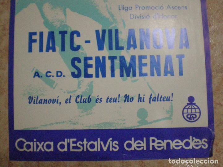 Coleccionismo deportivo: 1986. VILANOVA I LA GELTRU (BARCELONA) CARTEL HOQUEI FIATC VILANOVA Y ACD SENTMENAT - Foto 3 - 63695019
