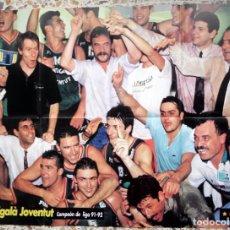 Coleccionismo deportivo: POSTER BALONCESTO BASKETBALL MONTIGALA JOVENTUT BADALONA CAMPEON LIGA 91/92 SOLOZABAL FC BARCELONA. Lote 65657502