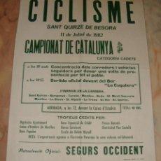 Coleccionismo deportivo: CARTEL CICLISMO CAMPIONAT DE CATALUNYA SANT QUIRZE DE BESORA 1982 PUBLICIDAD SEGURS OCCIDENT. Lote 68159933