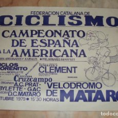 Coleccionismo deportivo: CARTEL CICLISMO CAMPEONATO DE ESPAÑA A LA AMERICANA 1979 MATARO PUBLICIDAD CRUZCAMPO . Lote 68164817