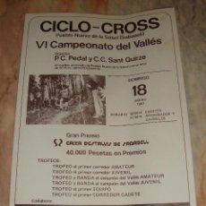 Coleccionismo deportivo: CARTEL CICLISMO CICLO CROSS SABADELL VI CAMPEONATO DEL VALLES 1981 PUBLICIDAD C. D'ESTALVIS SABADELL. Lote 68225425