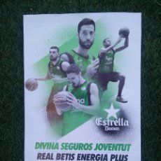 Coleccionismo deportivo: CARTEL JOVENTUT BADALONA - REAL BETIS ENERGÍA PLUS. Lote 69390485