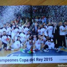 Coleccionismo deportivo: PÓSTER REAL MADRID BALONCESTO CAMPEÓN COPA DEL REY 2015 40 X 27 . Lote 75487255