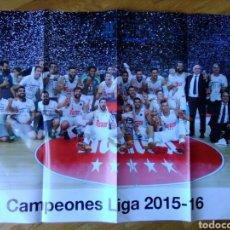 Coleccionismo deportivo: PÓSTER REAL MADRID BALONCESTO CAMPEÓN LIGA 2015-16 74 X 54. Lote 75487694