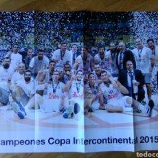 Coleccionismo deportivo: PÓSTER REAL MADRID BALONCESTO CAMPEÓN COPA INTERCONTINENTAL 2015 74 X 53. Lote 75487882
