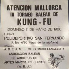 Coleccionismo deportivo: POSTE ARTES MARCIALES AÑO 1986. Lote 78143209