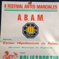 Coleccionismo deportivo: POSTE FESTIVAL ARTES MARCIALES AÑO 1991. Lote 78148157