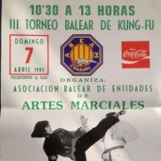 Coleccionismo deportivo: POSTE TORNEO KUNG FU AÑO 1985. Lote 78149217