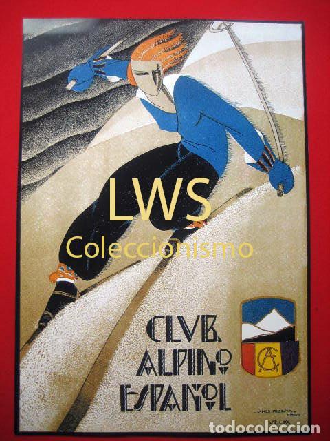 CLUB ALPINO ESPAÑOL, PUBLICIDAD IMÁGENES DEPORTES ESQUÍ S-1 (Coleccionismo Deportivo - Carteles otros Deportes)