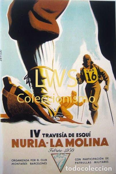 IV TRAVESÍA DE ESQUÍ NURIA LA MOLINA 1950 GIRONA CLUB MONTAÑÉS BARCELONÉS, PUBLICIDAD DEPORTES S-1 (Coleccionismo Deportivo - Carteles otros Deportes)