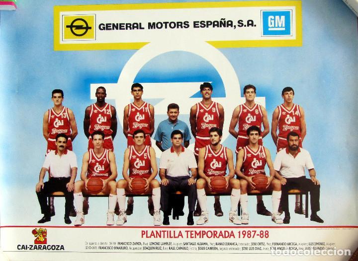 POSTER CAI ZARAGOZA BALONCESTO BASKET 1987-88 PICULIN ORTIZ (Coleccionismo Deportivo - Carteles otros Deportes)