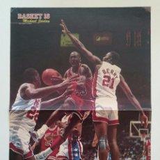 Coleccionismo deportivo: POSTER MICHAEL AIR JORDAN CHICAGO BULLS NBA BALONCESTO REVISTA BASKET16. Lote 85288316