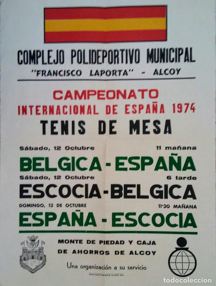 TENIS DE MESA, CARTEL PUBLICIDAD CTO. ESPAÑA INTERNACIONAL 1974 ALCOY (Coleccionismo Deportivo - Carteles otros Deportes)