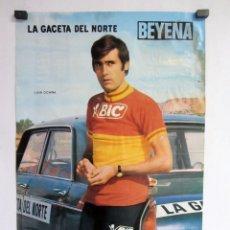 Coleccionismo deportivo: LUIS OCAÑA POSTER ORIGINAL 32X48 LA GACETA DEL NORTE/BEYENA. Lote 87563884