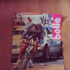 Coleccionismo deportivo: POSTER MIGUEL INDURAIN TOUR 91, BOLLE. Lote 90209512