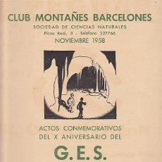 Coleccionismo deportivo: CARTEL CLUB MONTAÑES ACTOS ACONMEMORATIVOS DEL X ANIVERSARIO DEL G.E.S. GRUPO EXPLORADORES SUBTERRAN. Lote 90343196