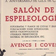 Coleccionismo deportivo: CARTEL X ANIVERSARIO DEL G.E.S. SALON DE EPELEOLOGIA NOVIEMBRE 1958. Lote 90343360