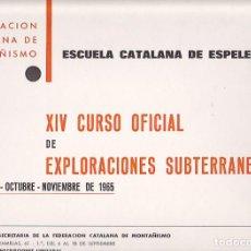 Coleccionismo deportivo: CARTEL FEDERACION CATALANA DE MONTAÑISMO ESCUELA CATALANA DE ESPELEOLOGIA 1965. Lote 90343516